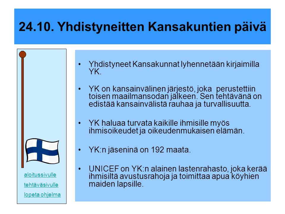 24.10. Yhdistyneitten Kansakuntien päivä
