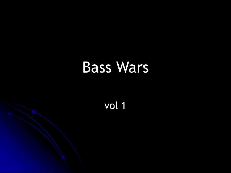 Bass Wars vol 1
