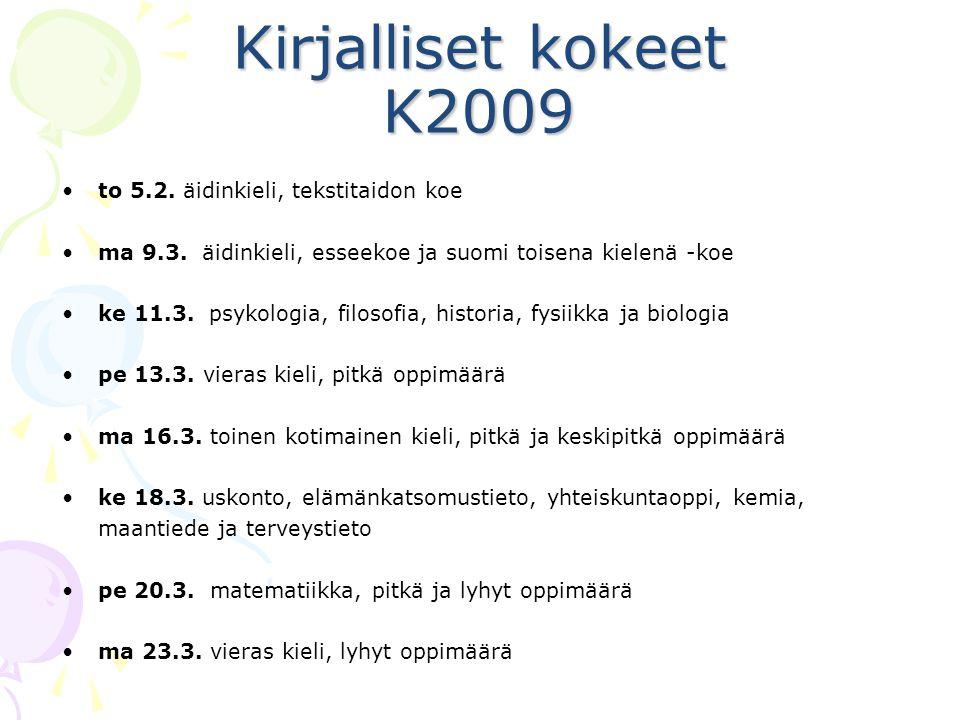 Kirjalliset kokeet K2009 to 5.2. äidinkieli, tekstitaidon koe