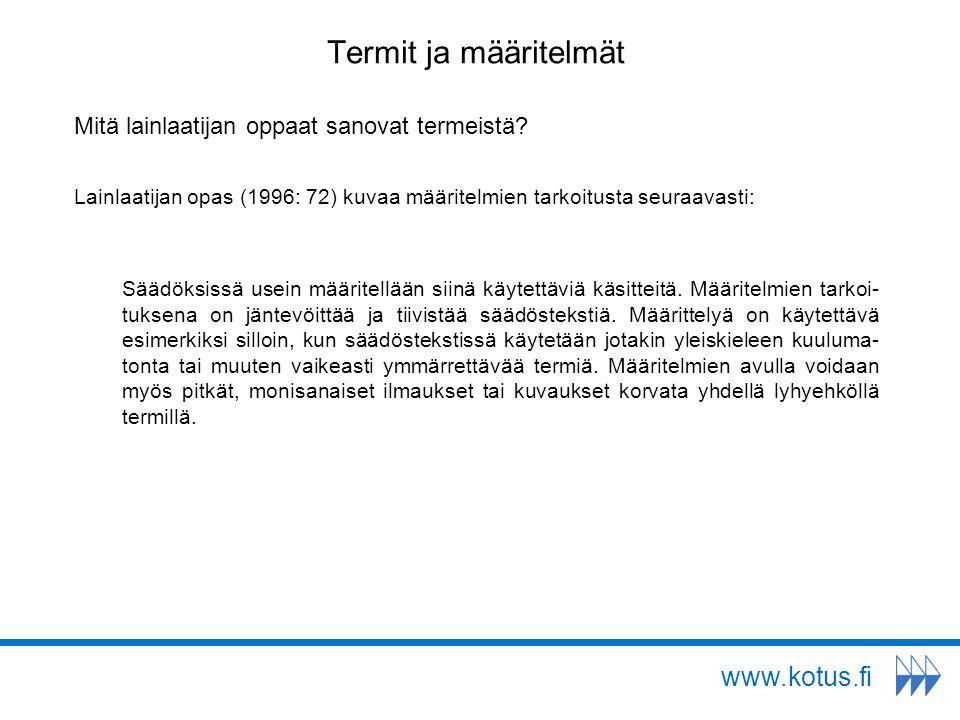 Termit ja määritelmät www.kotus.fi