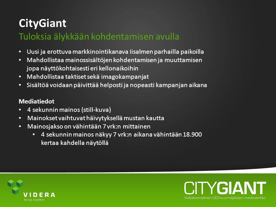 CityGiant Tuloksia älykkään kohdentamisen avulla