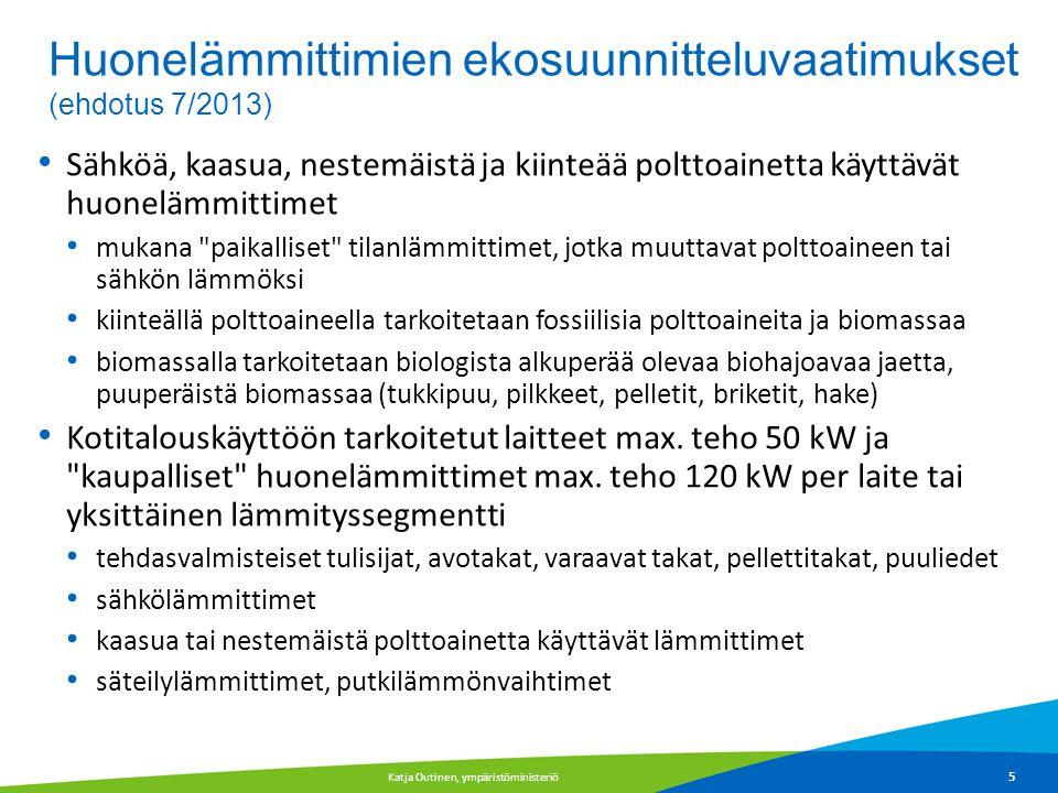 Huonelämmittimien ekosuunnitteluvaatimukset (ehdotus 7/2013)