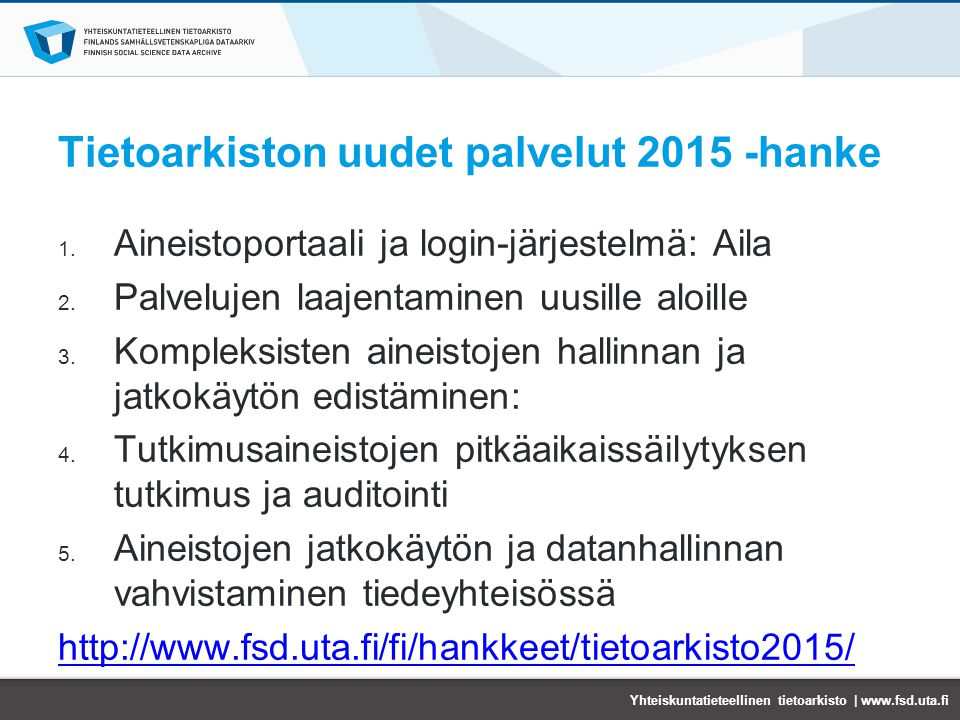Tietoarkiston uudet palvelut 2015 -hanke