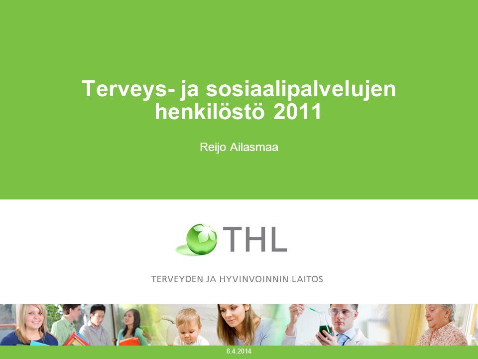 Terveys- ja sosiaalipalvelujen henkilöstö 2011