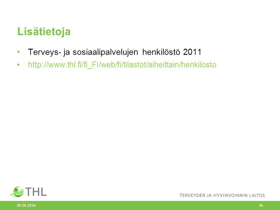 Lisätietoja Terveys- ja sosiaalipalvelujen henkilöstö 2011
