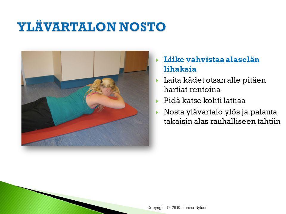 YLÄVARTALON NOSTO Liike vahvistaa alaselän lihaksia