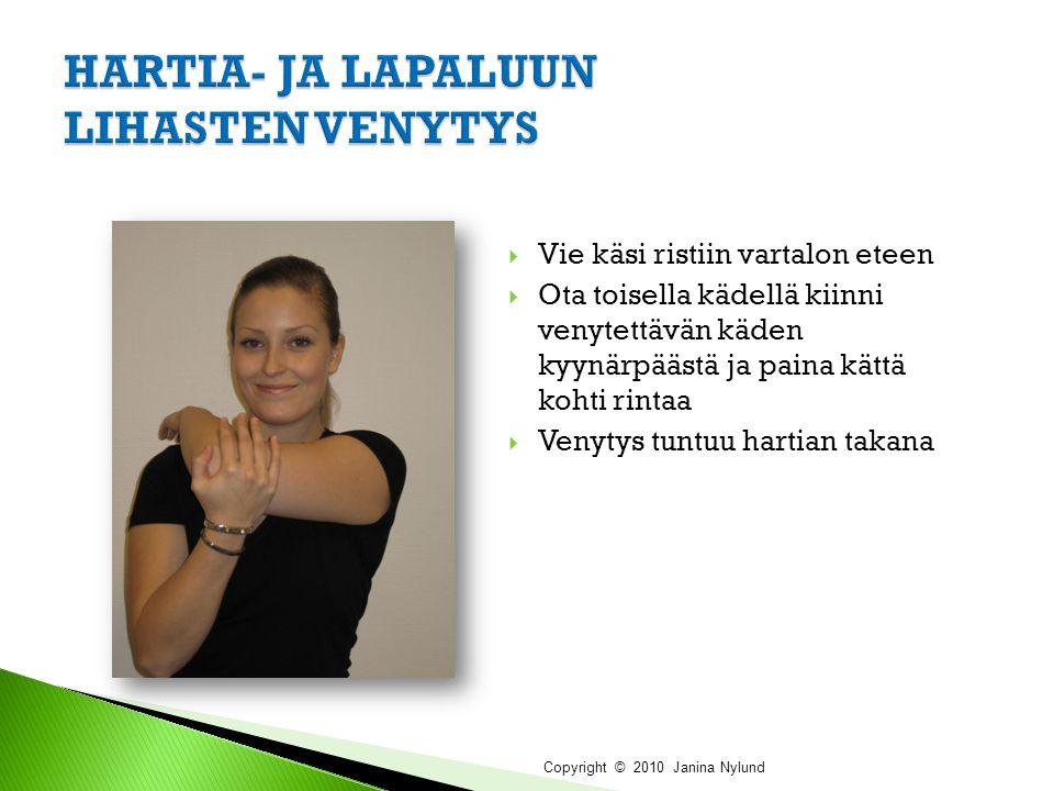 HARTIA- JA LAPALUUN LIHASTEN VENYTYS