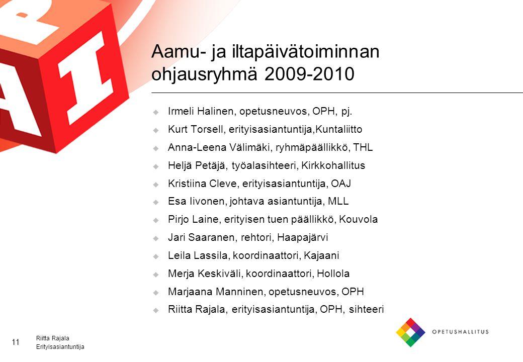 Aamu- ja iltapäivätoiminnan ohjausryhmä 2009-2010