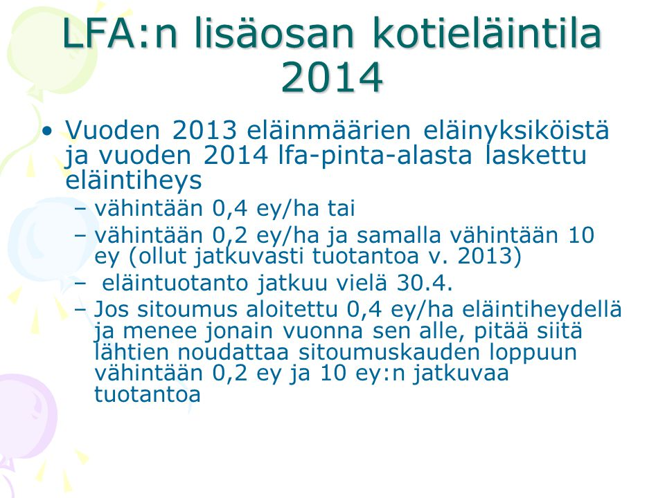 LFA:n lisäosan kotieläintila 2014