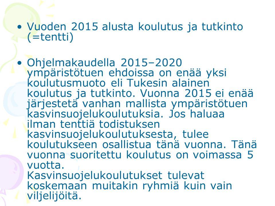 Vuoden 2015 alusta koulutus ja tutkinto (=tentti)