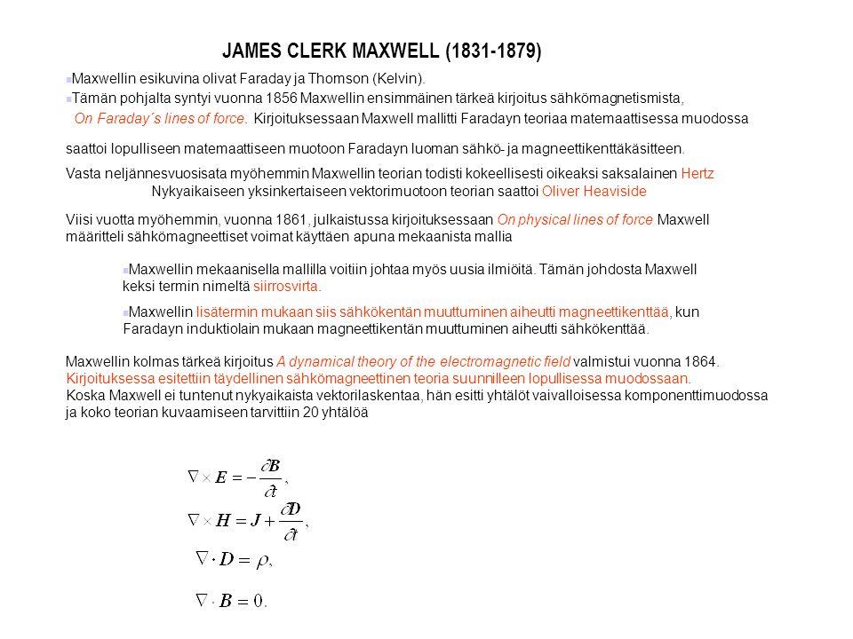 JAMES CLERK MAXWELL (1831-1879)