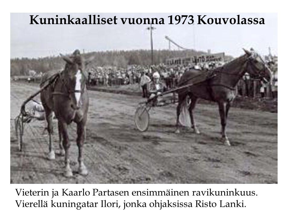 Kuninkaalliset vuonna 1973 Kouvolassa