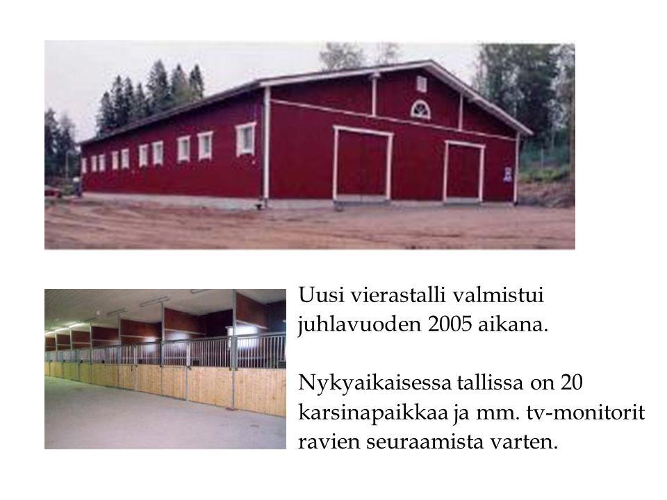 Uusi vierastalli valmistui juhlavuoden 2005 aikana.