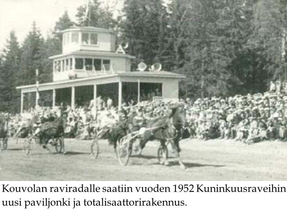 Kouvolan raviradalle saatiin vuoden 1952 Kuninkuusraveihin