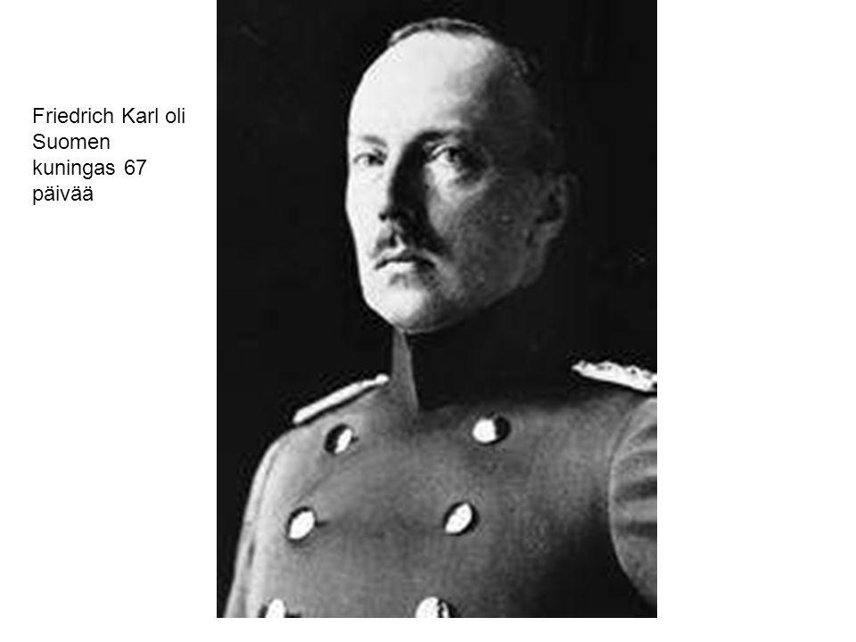 Friedrich Karl oli Suomen kuningas 67 päivää