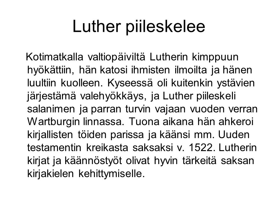Luther piileskelee
