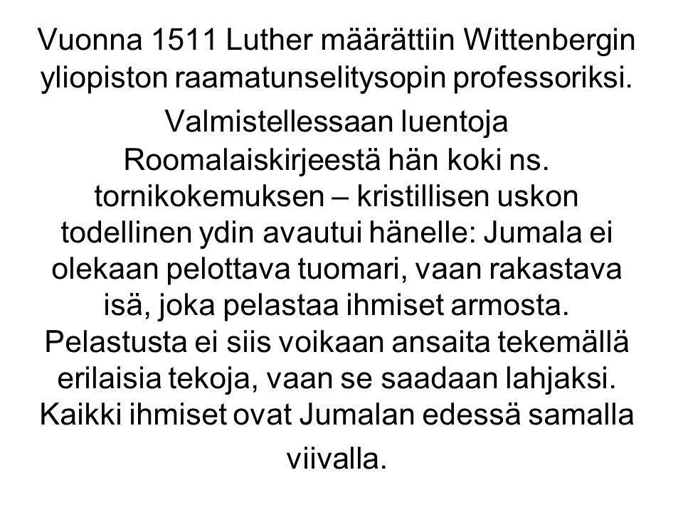Vuonna 1511 Luther määrättiin Wittenbergin yliopiston raamatunselitysopin professoriksi.