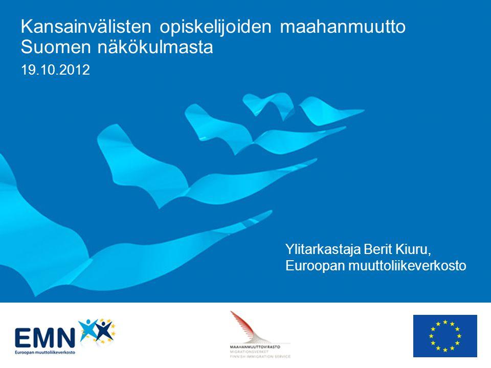 Kansainvälisten opiskelijoiden maahanmuutto Suomen näkökulmasta