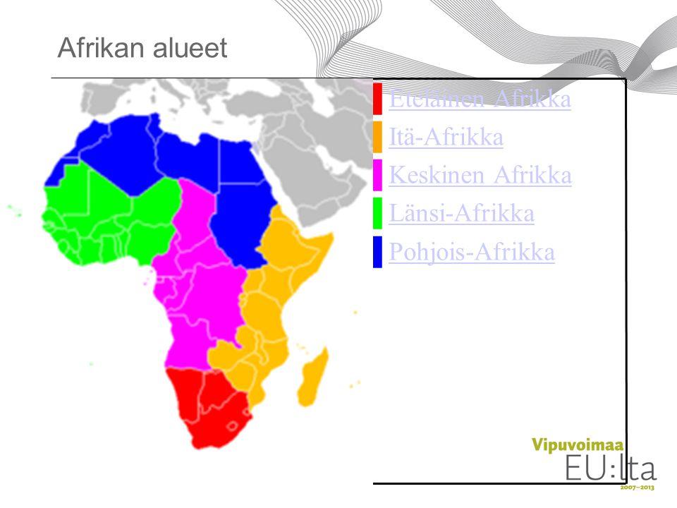 Afrikan alueet ██ Eteläinen Afrikka ██ Itä-Afrikka ██ Keskinen Afrikka