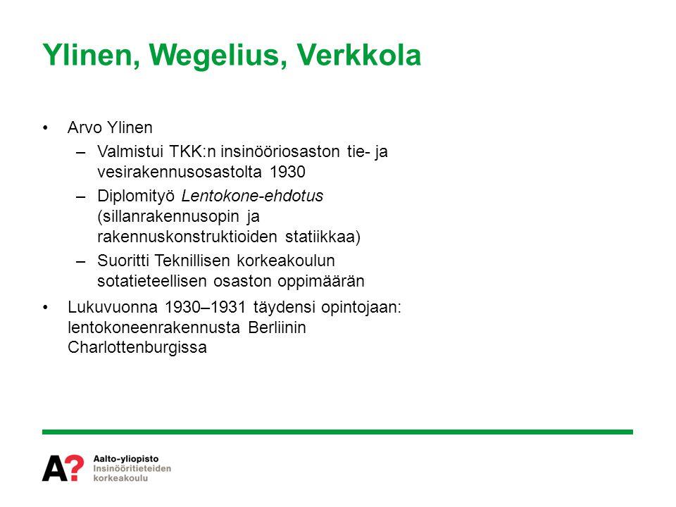 Ylinen, Wegelius, Verkkola
