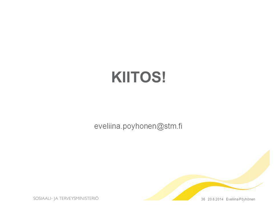 KIITOS! eveliina.poyhonen@stm.fi 36 2.4.2017 Eveliina Pöyhönen