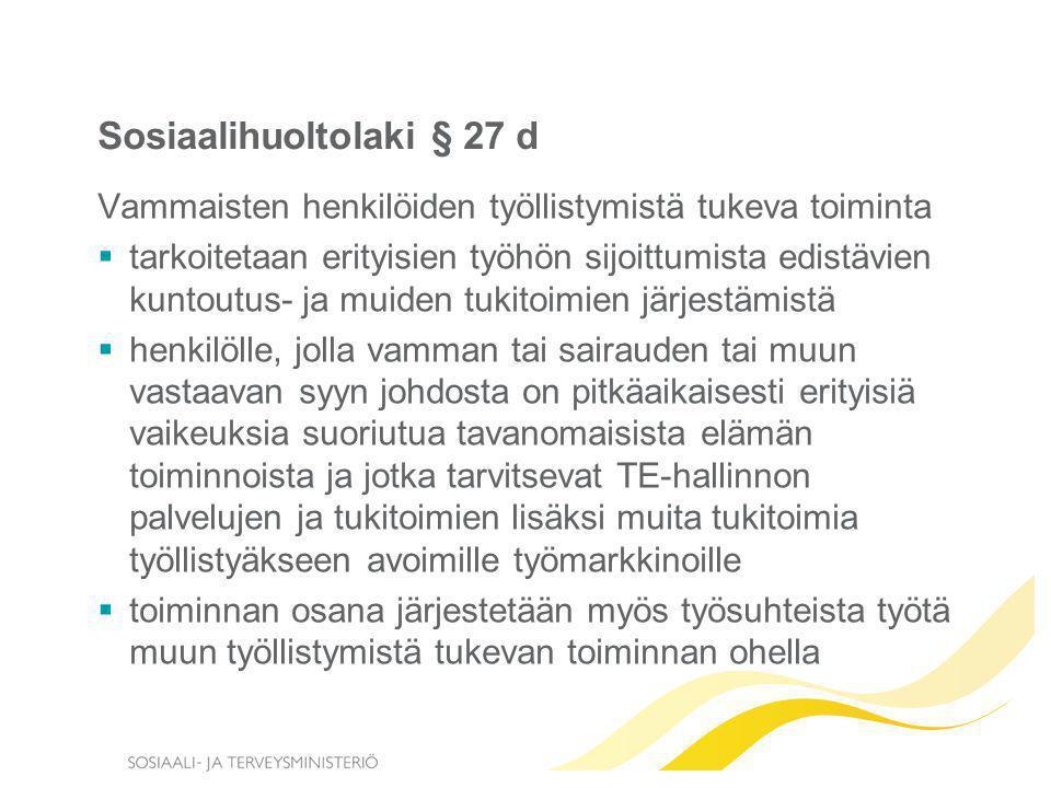Sosiaalihuoltolaki § 27 d