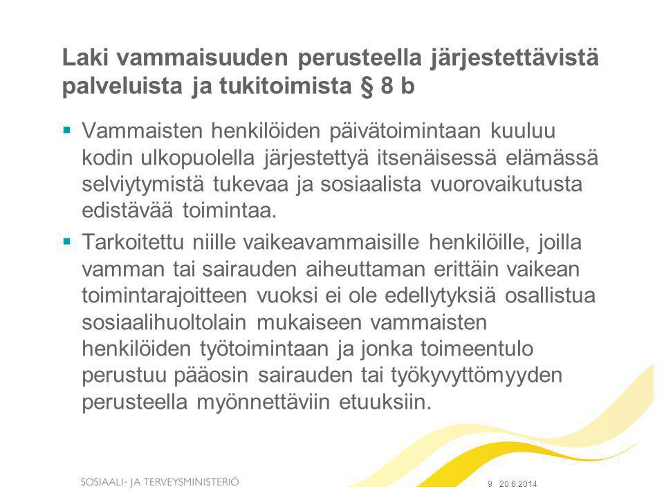 Laki vammaisuuden perusteella järjestettävistä palveluista ja tukitoimista § 8 b