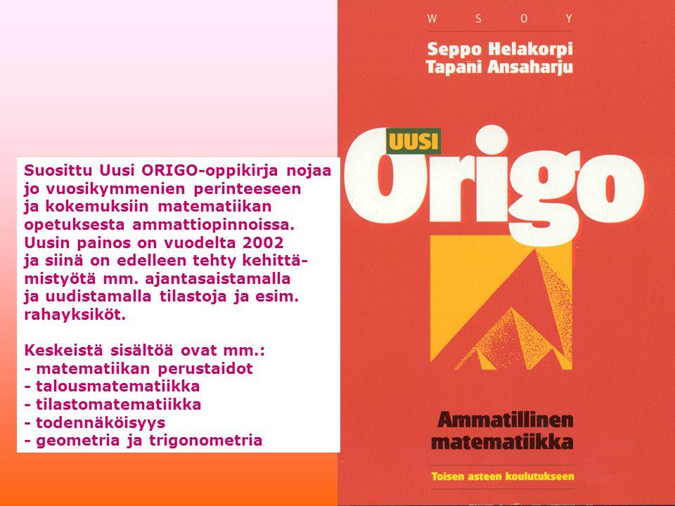 Suosittu Uusi ORIGO-oppikirja nojaa