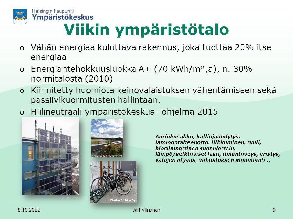 Viikin ympäristötalo Vähän energiaa kuluttava rakennus, joka tuottaa 20% itse energiaa.