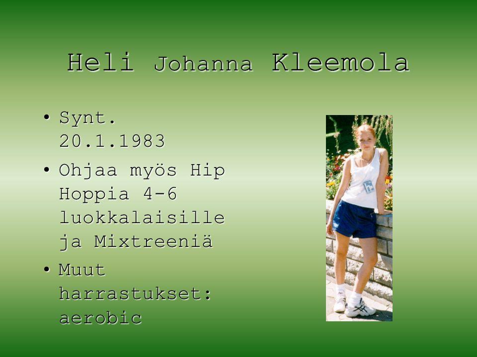 Heli Johanna Kleemola Synt. 20.1.1983