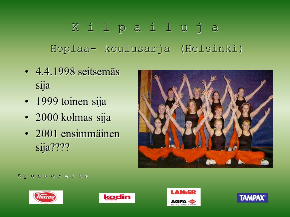 K i l p a i l u j a Hoplaa- koulusarja (Helsinki)