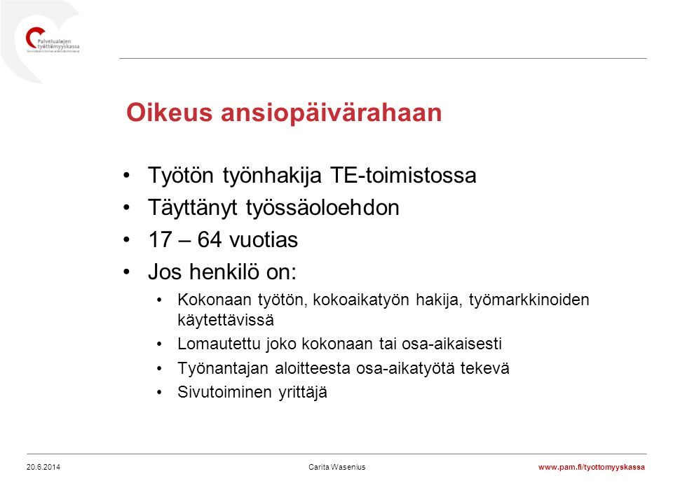 Työttömyysturva Carita Wasenius. - ppt lataa