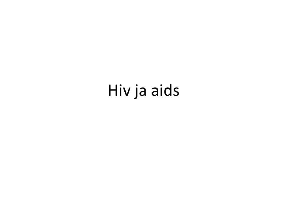 Hiv ja aids