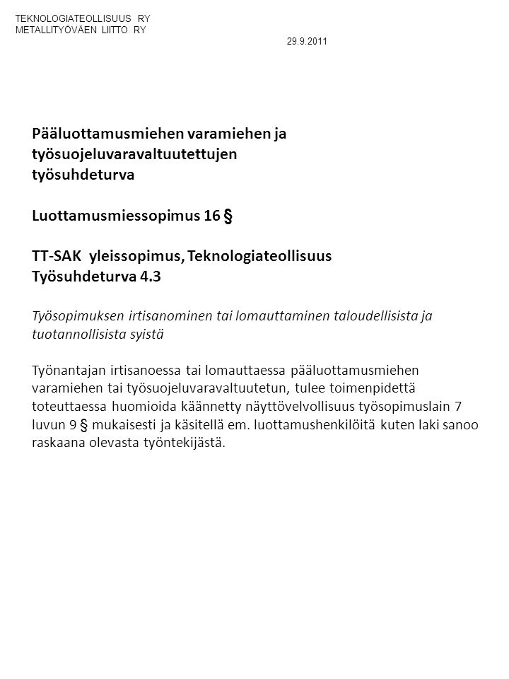 NEUVOTTELUTULOSTEKSTIT TYÖEHTOSOPIMUKSEEN - ppt lataa