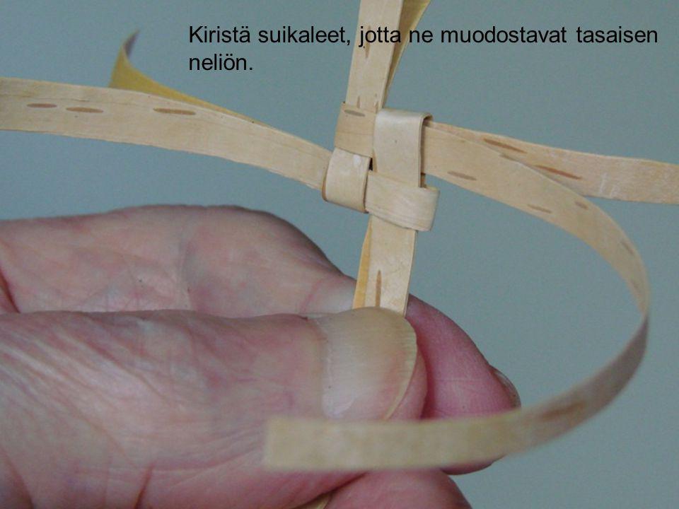 Kiristä suikaleet, jotta ne muodostavat tasaisen