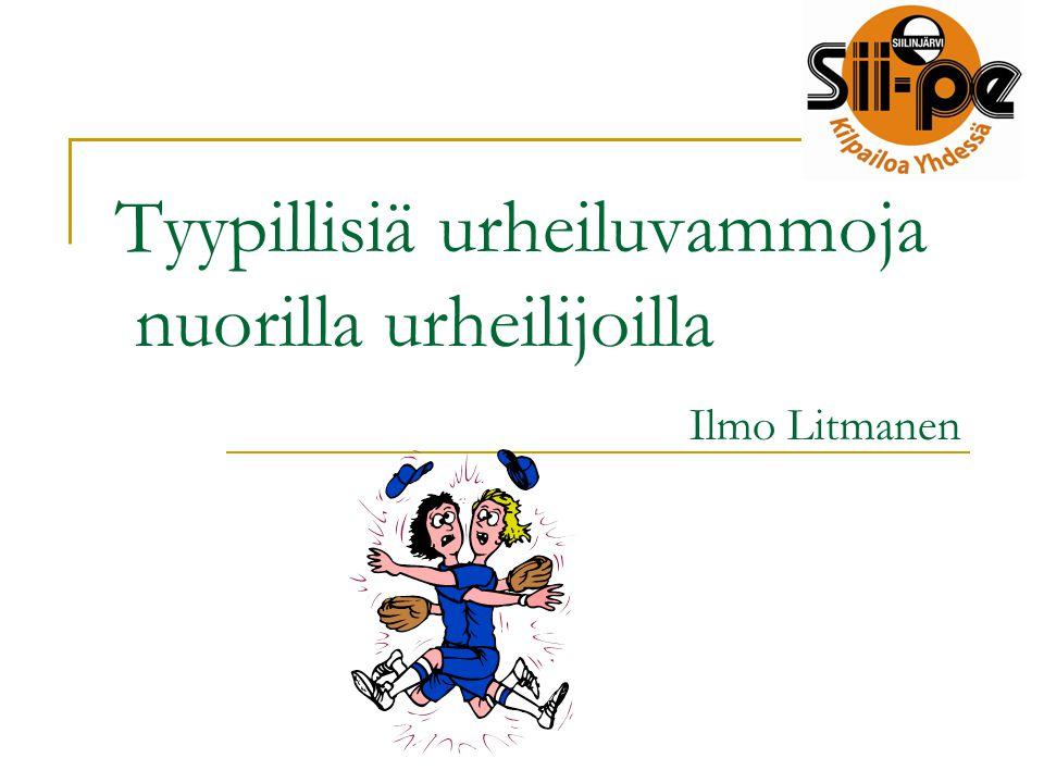 Tyypillisiä urheiluvammoja nuorilla urheilijoilla Ilmo Litmanen