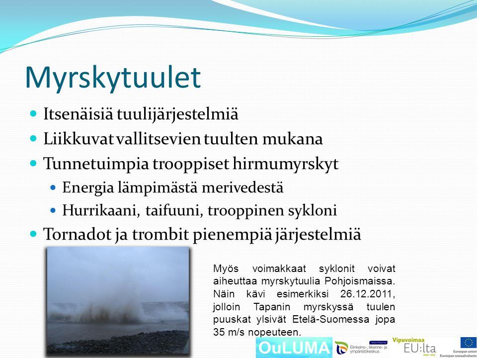 Myrskytuulet Itsenäisiä tuulijärjestelmiä