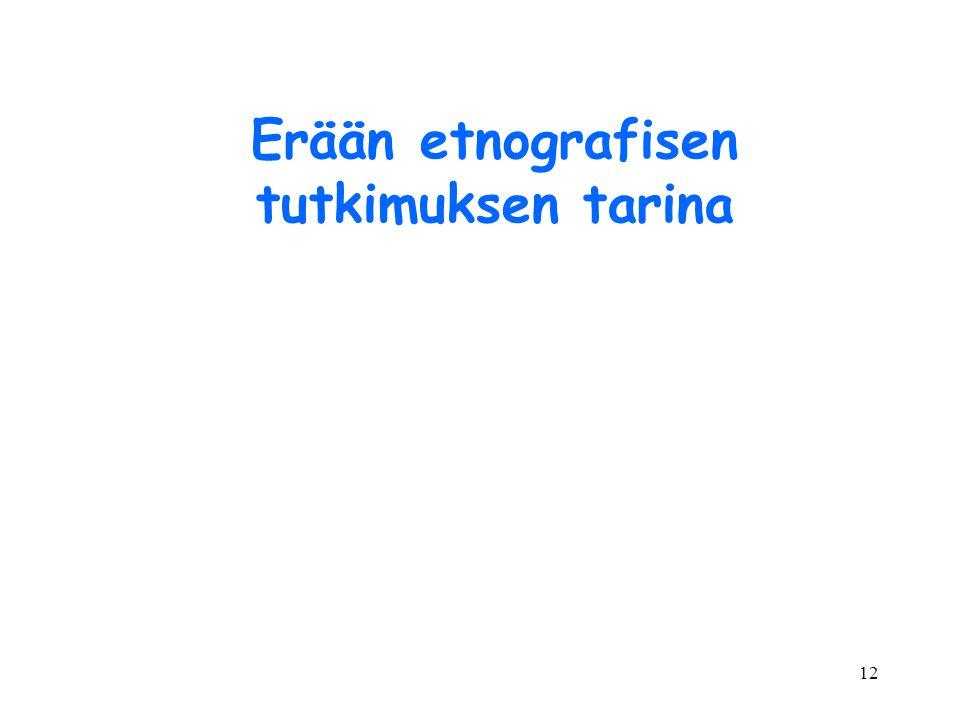 Erään etnografisen tutkimuksen tarina