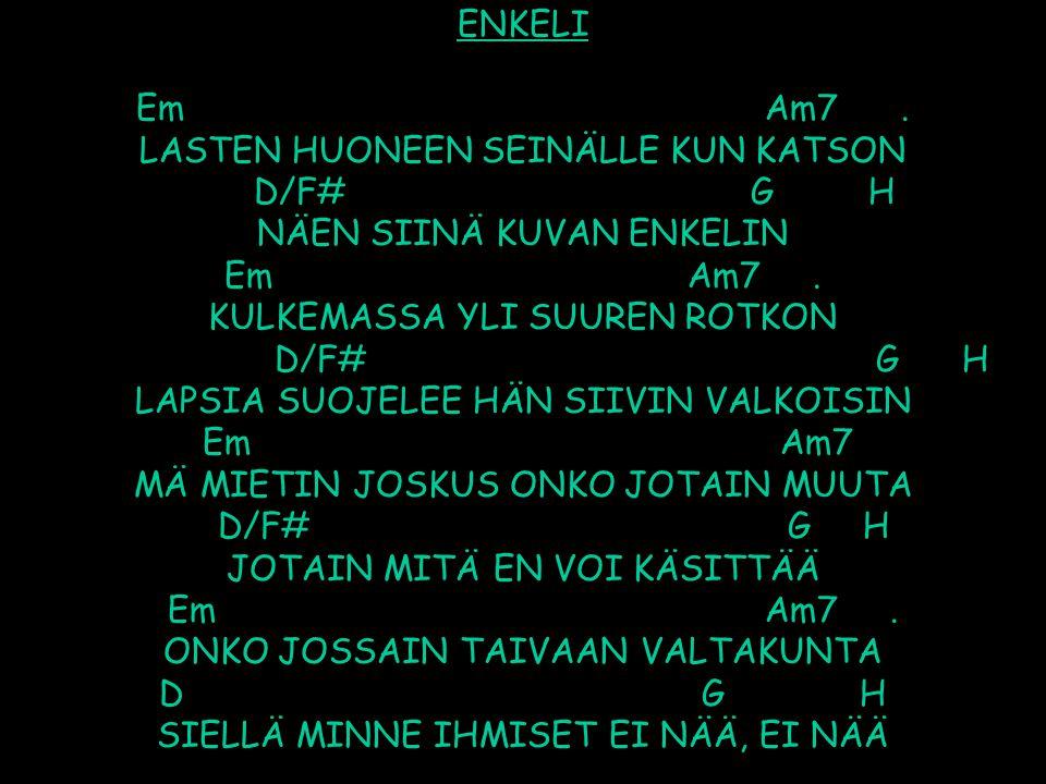 ENKELI Em Am7 .