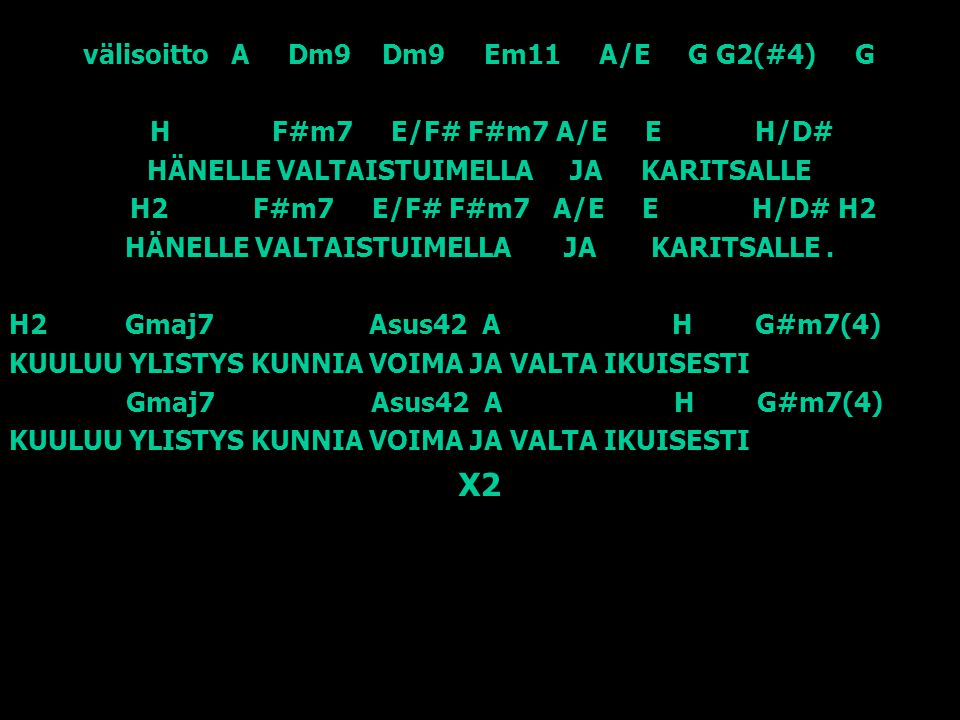 X2 välisoitto A Dm9 Dm9 Em11 A/E G G2(#4) G