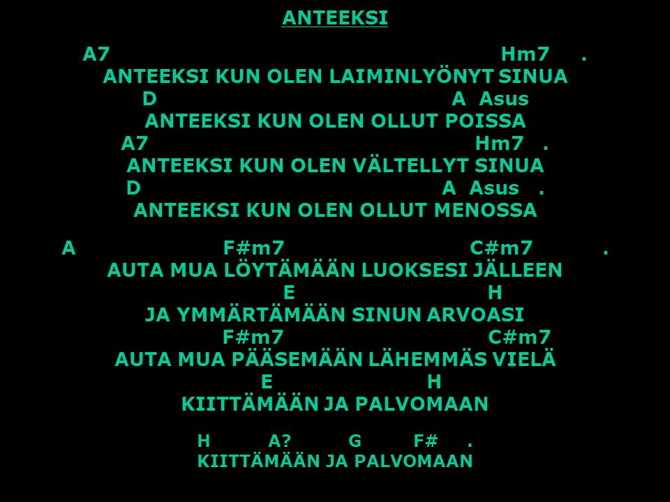 ANTEEKSI A7 Hm7 .