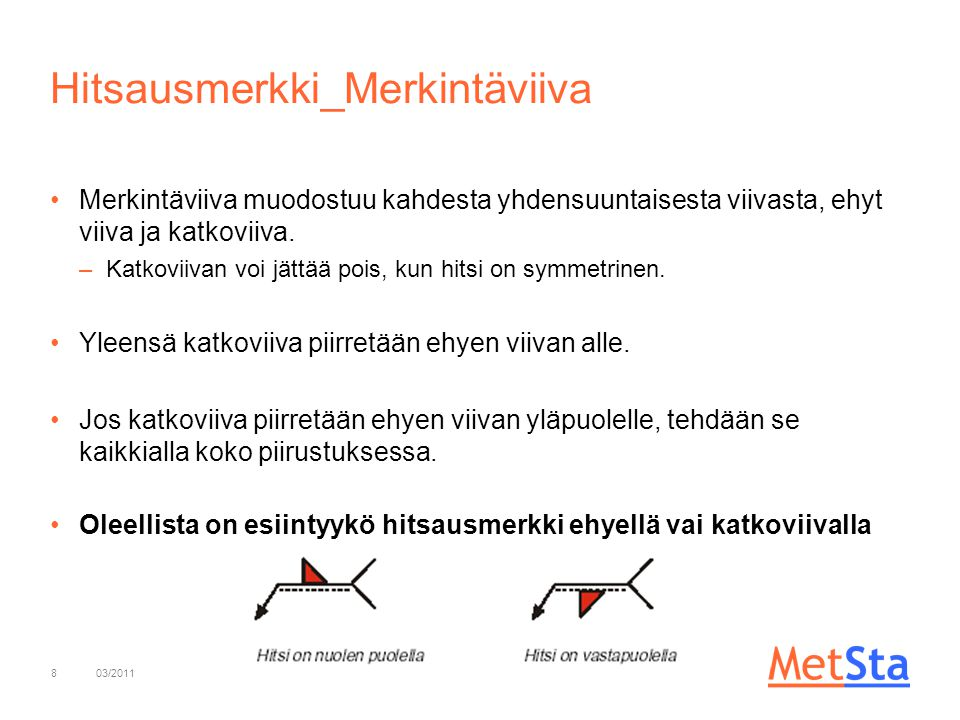 Hitsausmerkki_Merkintäviiva