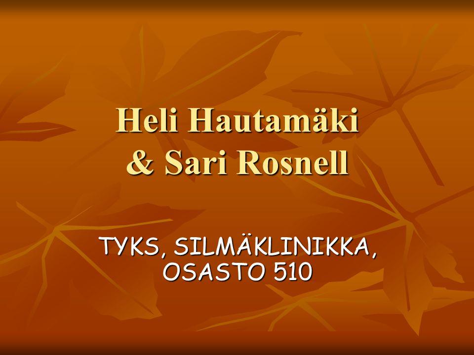 Heli Hautamäki & Sari Rosnell