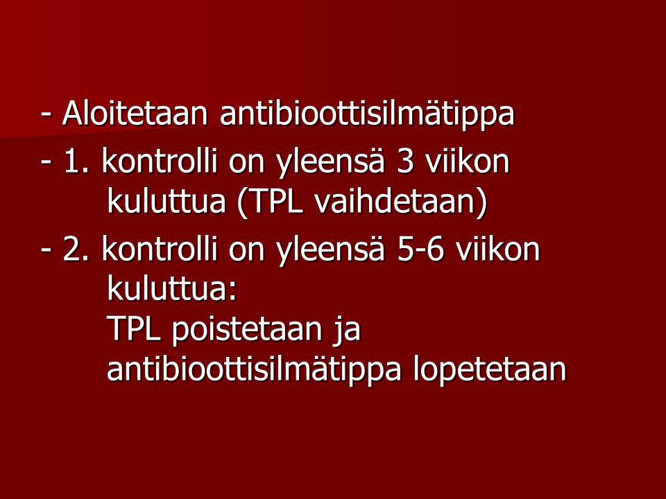 - Aloitetaan antibioottisilmätippa