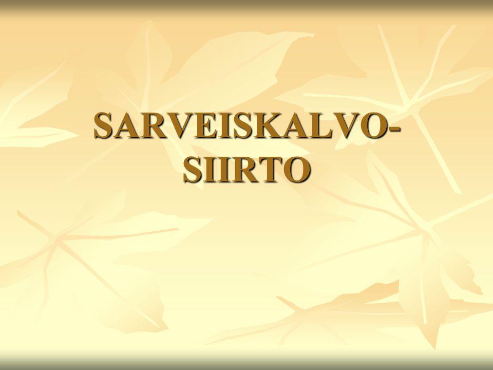 SARVEISKALVO-SIIRTO
