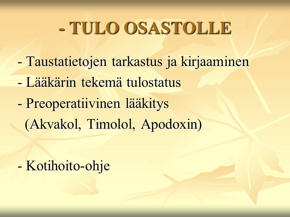- TULO OSASTOLLE - Taustatietojen tarkastus ja kirjaaminen