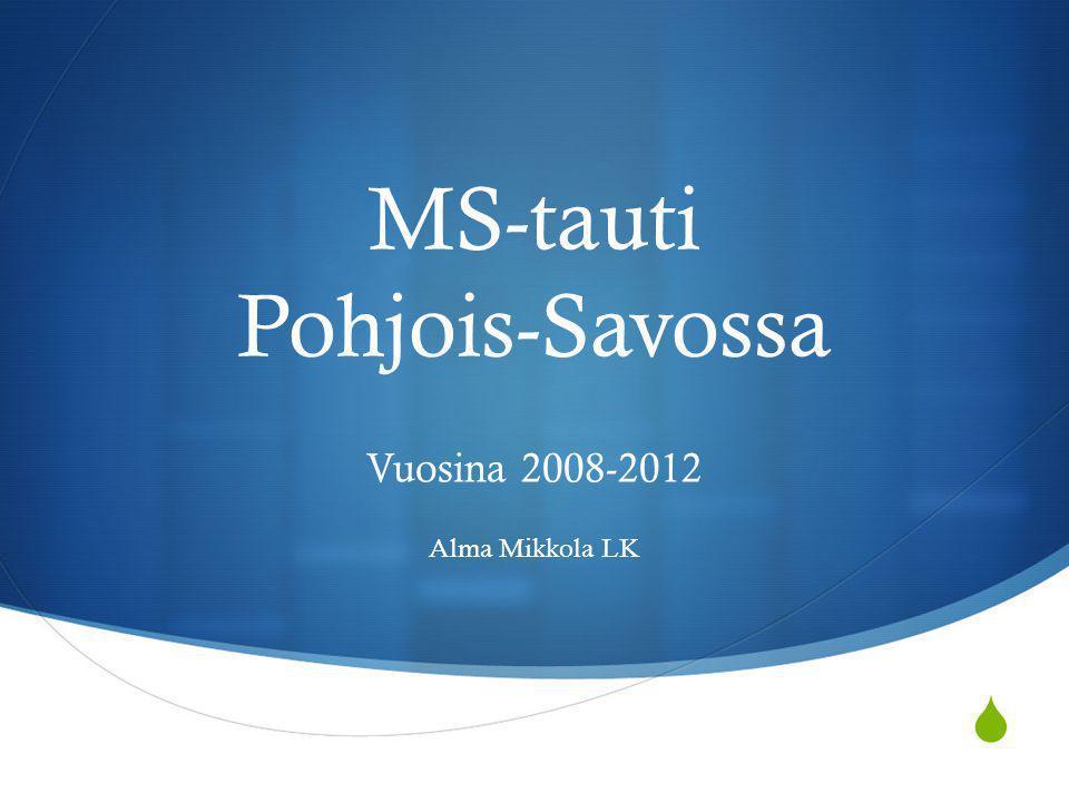 MS-tauti Pohjois-Savossa