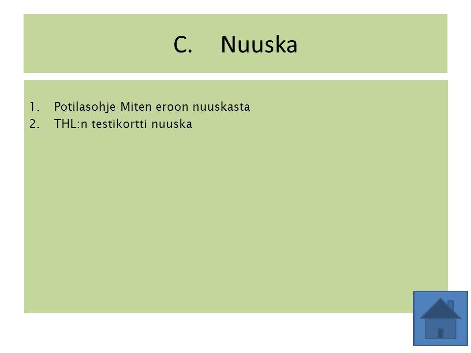 C. Nuuska Potilasohje Miten eroon nuuskasta THL:n testikortti nuuska