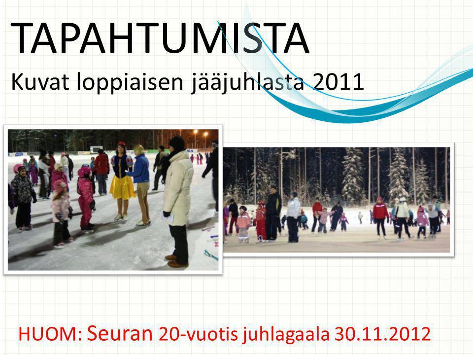 TAPAHTUMISTA Kuvat loppiaisen jääjuhlasta 2011