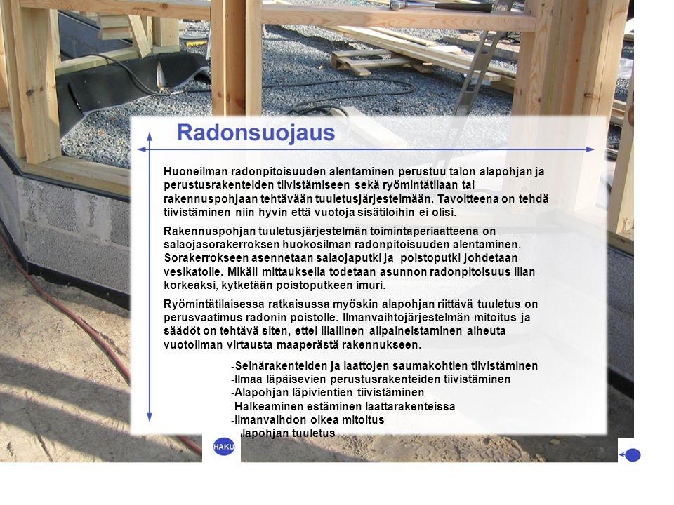 Huoneilman radonpitoisuuden alentaminen perustuu talon alapohjan ja perustusrakenteiden tiivistämiseen sekä ryömintätilaan tai rakennuspohjaan tehtävään tuuletusjärjestelmään. Tavoitteena on tehdä tiivistäminen niin hyvin että vuotoja sisätiloihin ei olisi.